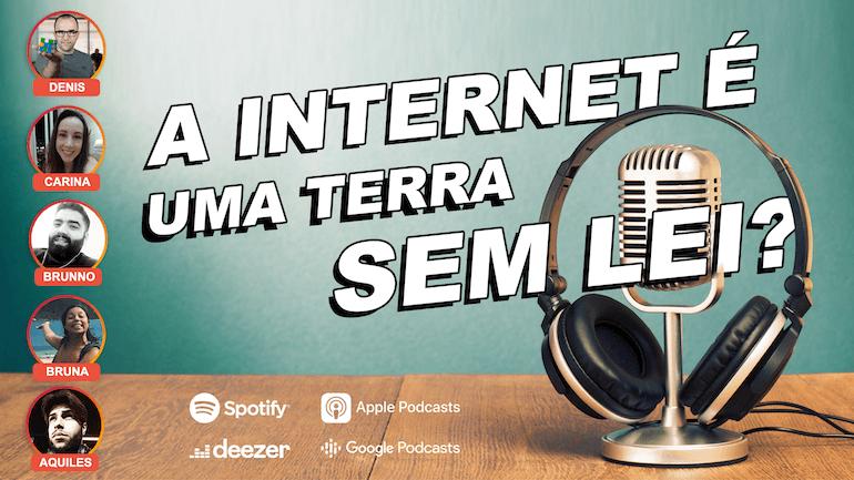 Podcast Leis Internet