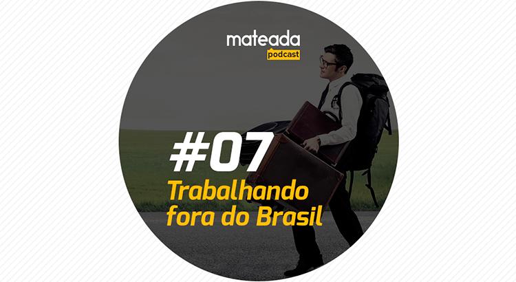 Trabalhando fora do Brasil