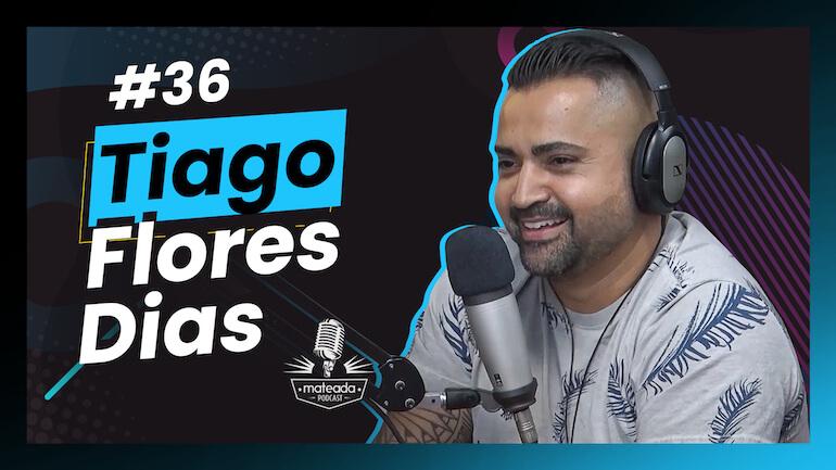 Tiago Flores Dias no Mateada Podcast