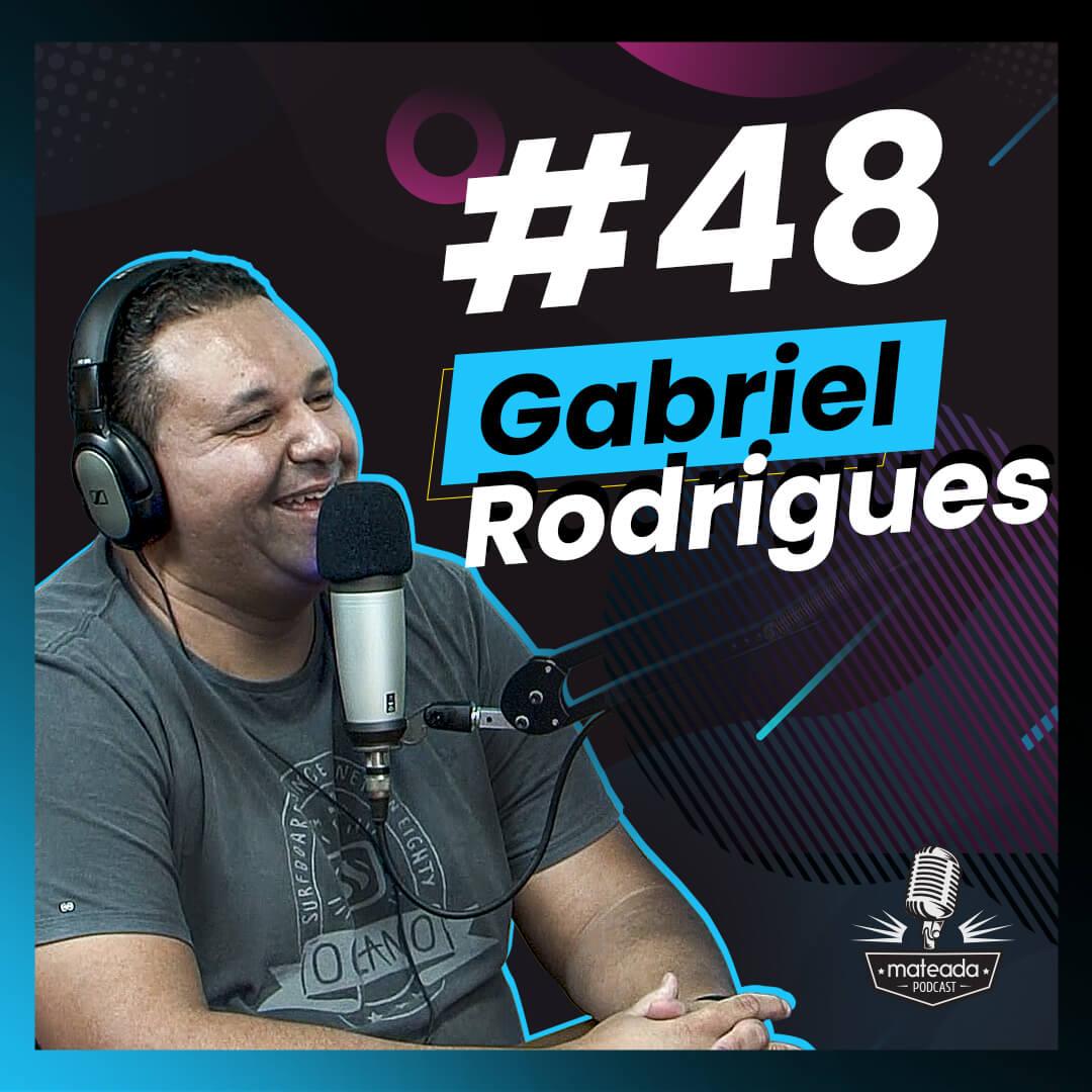 Gabriel Rodrigo do Podcast Ninguém me perguntou no Mateada Podcast