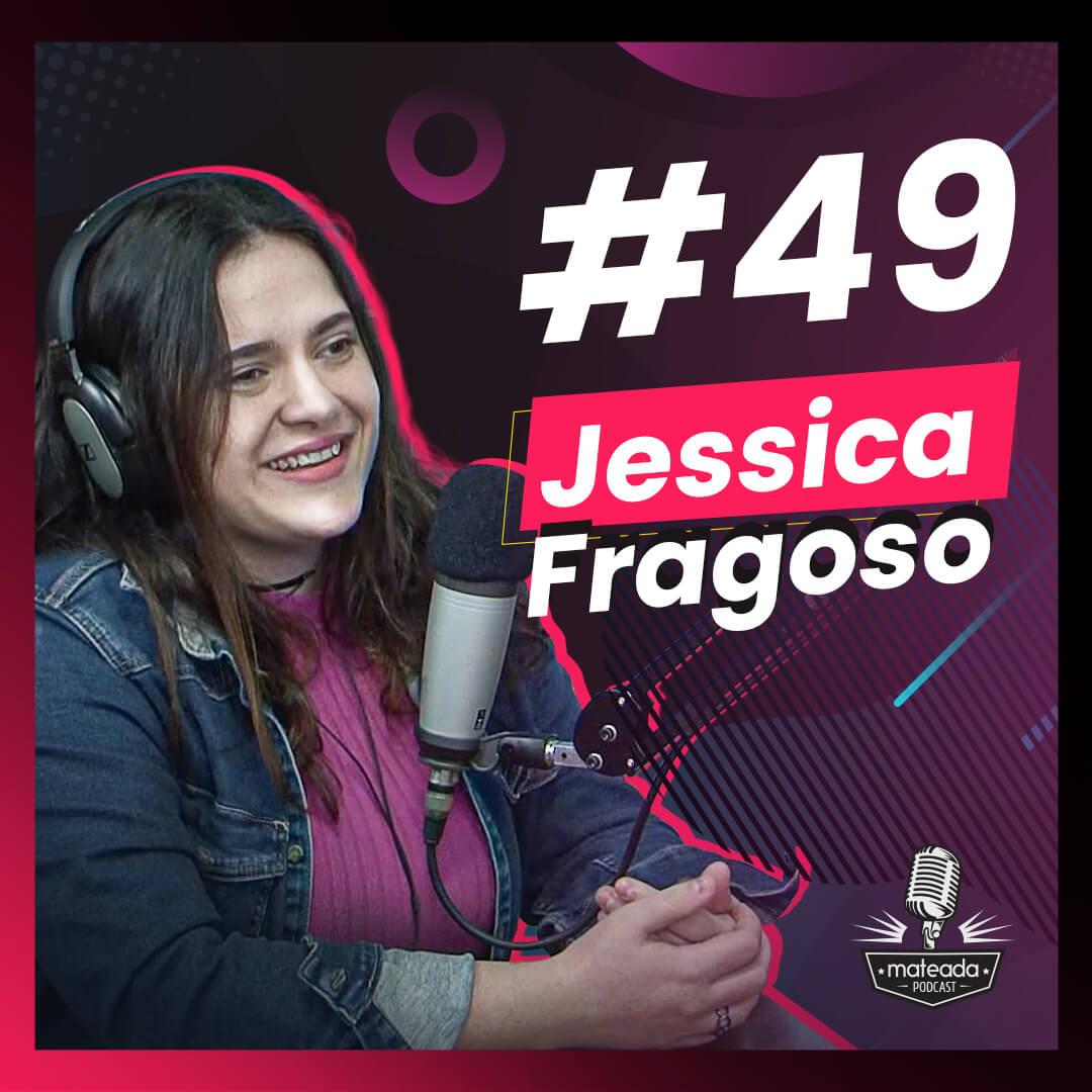 Jessica Fragoso no Mateada Podcast