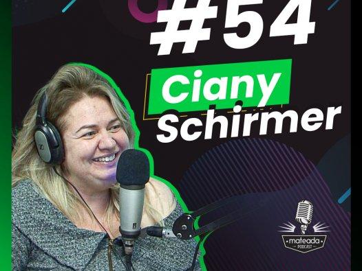 Ciany Schirmer no Mateada Podcast